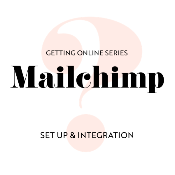 Mail Chimp Set Up & Integration